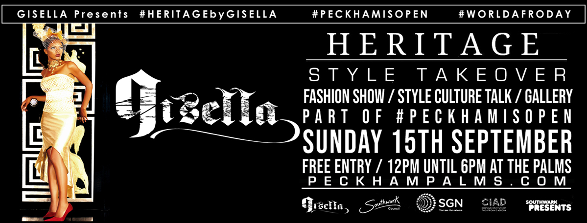 article thumb - #HERITAGEbyGISELLA: Style Takeover. Part of #PeckhamIsOpen at The Palms, Peckham