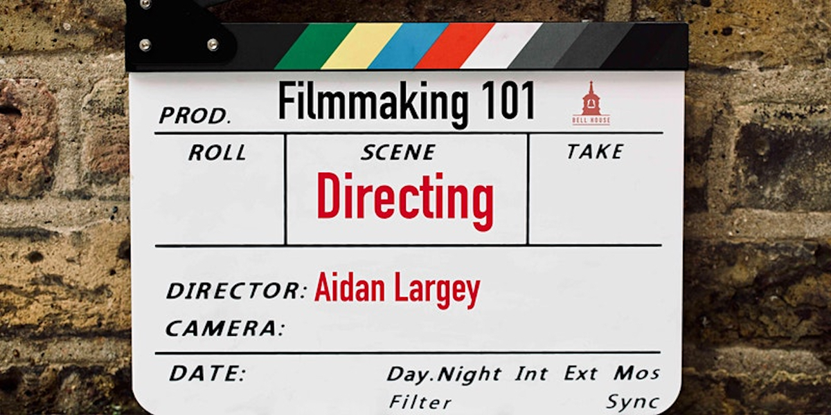 article thumb - Filmmaking 101: Directing with Aidan Largey