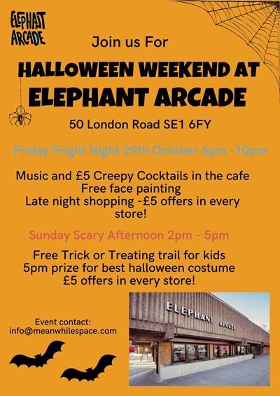 Halloween at Elephant Arcade 29th & 31st Oct