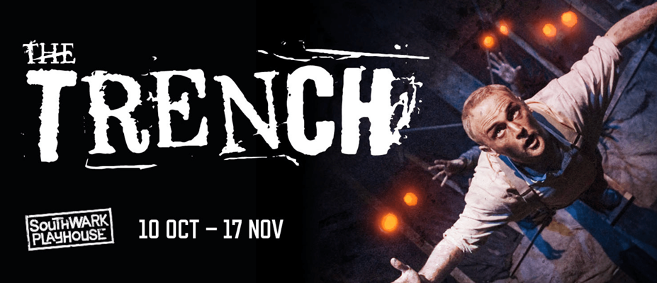 The Trench at Southwark Playhouse